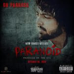"The ATG Brings ""PARANOID"": Lead Single From TRAP CITY Soundtrack- G.V. Prakash Kumar debuts in Western music, fuses Tamil into the Rap Song"